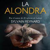 """Ep-66: """"Eres la sombra pegada a mi pared."""" La Alondra de Sylvain Reynard (Caps51-52)"""