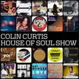 COLIN CURTIS PRESENTS THE HOUSE OF SOUL SHOW 12TH SEPTEMBER 2017