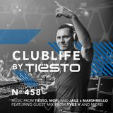 ClubLife By Tiësto Podcast 458 - First Hour