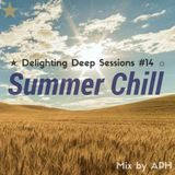 ★ Summer Chill ☼ Delighting Deep Sessions #14 - mix By APH