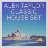 ALEX TAYLOR • CLASSIC HOUSE SET