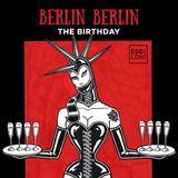 Bo Irion @ EGG London - Berlin Berlin - The Birthday