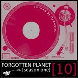Forgotten Planet #10 [mixed by Dj Bouto]