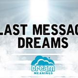 Last Message Dreams   Dream Meanings Podcast