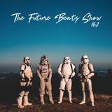 The Future Beats Show 162