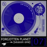 Forgotten Planet #7 [mixed by Dj Bouto]
