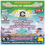 "Insane & Mind ""Live"" London Pirate Radio - 1992-2017 Hardcore - 12th Sept 2017"