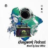 Klangwerk Radio Show - EP025 - Rone White