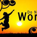 Do Not - Worry - Audio