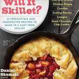 Book Talk Guest Daniel Shumski author Will It Skillet?: 53 Irresistible and Unexpected Recipes to Ma