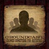 Groundcast#99 – Crimes cometidos por artistas