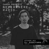 Camea Presents Neverwhere Radio 022 feat DJ Sodeyama (трип, Arpa) - Tokyo
