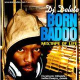 DJ DELETE Born Baddo Mix