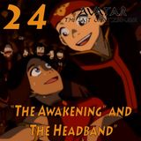 "The Last ChatzBender Episode 24: ""The Awakening"" and ""The Headband"""