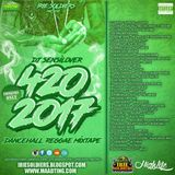 420 DANCEHALL REGGAE MIXTAPE 2017 - DJ SENSILOVER (IRIE SOLDIERS)