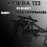 #FWBA 0133 - with Claas Herrmann - Fnoob Techno Radio