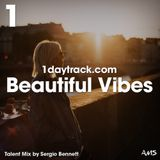 Talent Mix #86 | Sergio Bennett - Beautiful Vibes | 1daytrack.com