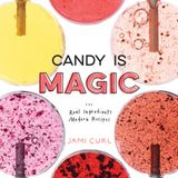 "Episode 315: ""Candy is Magic"" with Jami Curl of Quin Candy"