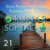 Ibiza Power Up Lounge Summer 2017 Mix #021