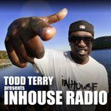 Todd Terry Presents InHouse Radio 022