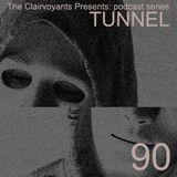 Presents: 90 Tunnel