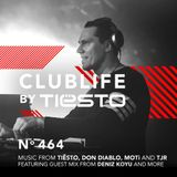 ClubLife By Tiësto Podcast 464 - First Hour