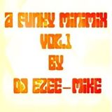 A Funky Minimix Vol.1 By DJ Ezee-Mike -APR2017
