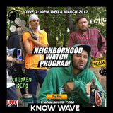 Neighborhood Watch Program #8 w/ Nick Van Woert & special guests - March 8th 2017