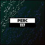 Dekmantel Podcast 117 - Perc