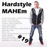 #40 – Hardstyle MAHEm #19