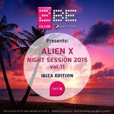 ALIEN X NIGHT SESSION 2015 vol.11 - IBIZA EDITION (Last Summer Podcast)