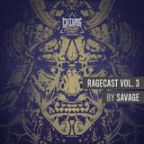 Ragecast Vol. 3 by Savage