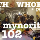 ep.102 with TheMynorities
