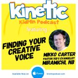 Finding Your Creative Voice with Mikko Carter #30