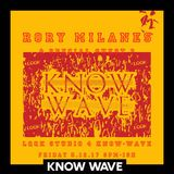 LQQK 4 KNOW WAVE w RORY MILANES - May 12th, 2017