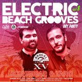 Opening Set at Electric Beach Grooves Day Party