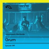 Anjunabeats Worldwide 549 with Grum (Live From Foundation, Seattle)