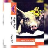DJ Vertigo -  Hippy Pigs (Grin) 09/1992