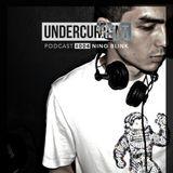 Undercurrent Podcast #004: Nino Blink
