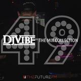 DJ Vibe Episode #49: The Mix Collection Podcast Series