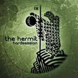the hermit @ hardsession