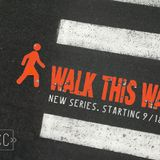 Walk This Way: Endurance (09/18/16)