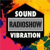 Sound Vibration RADIOSHOW @Phever Radio Dublin 11.11.2017