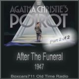 Agatha Christie's Hercule Poirot - After The Funeral (Part 2 of 2) 1947
