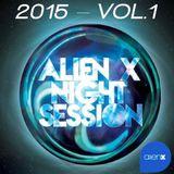 ALIEN X NIGHT SESSION 2015 Vol. 1