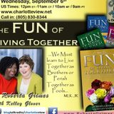 Sep 6 ~ Charlotte View: The FUN of Living Together. Roberta Grimes (Austin, TX)