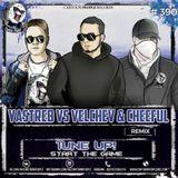 Tune Up! - Start The Game (YASTREB & Velchev & Cheeful Radio Edit)