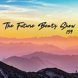 The Future Beats Show 159
