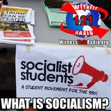 What is Socialism? - Ep. 121