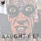 Alexx Rave - Naughty EP [Preview]